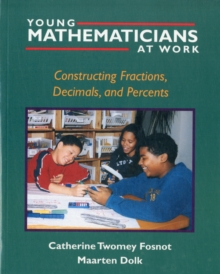 Image for Young Mathematicians at Work : Constructing Fractions, Decimals, and Percents