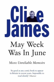 Image for May Week Was In June : More Unreliable Memoirs