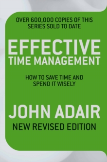 Image for Effective time management  : how to save time and spend it wisely