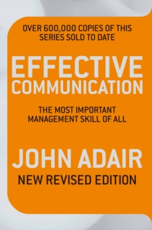Image for Effective communication  : the most important management skill of all