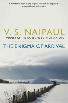 Image for The enigma of arrival  : a novel in five sections