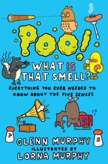 Image for Poo! what is that smell?  : everything you ever needed to know about the five senses