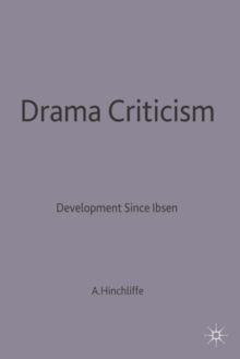 Image for Drama Criticism : Developments since Ibsen