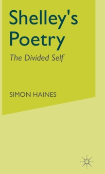 Image for Shelley  : the divided self