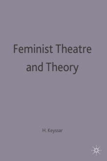Image for Feminist theatre and theory