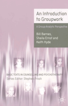 Image for An introduction to group work  : a group-analytic perspective