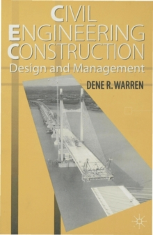 Image for Civil engineering construction  : design and management