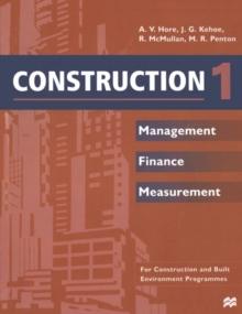 Construction1: Management, finance, measurement