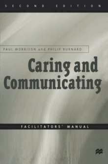 Image for Caring and communicating  : the interpersonal relationship in nursing