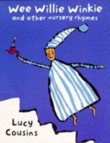 Image for Wee Willie Winkie and other nursery rhymes
