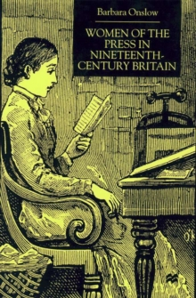 Image for Women of the press in nineteenth-century Britain