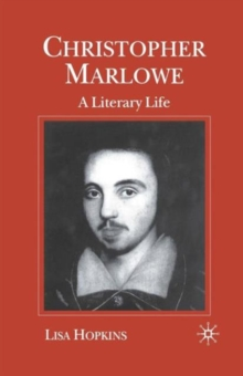Image for Christopher Marlowe  : a literary life