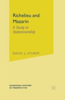 Image for Richelieu and Mazarin  : a study in statesmanship