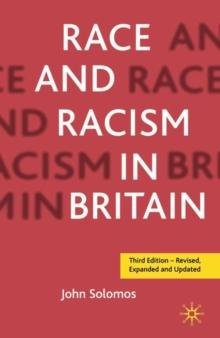 Race and racism in Britain - Solomos, John