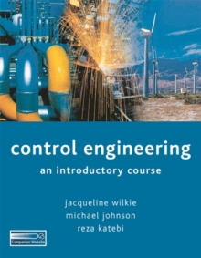 Image for Control engineering  : an introductory course