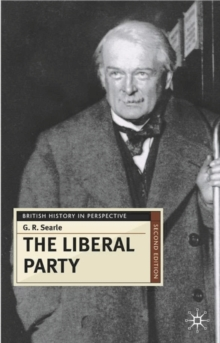 Image for The Liberal Party  : triumph and disintegration, 1886-1929