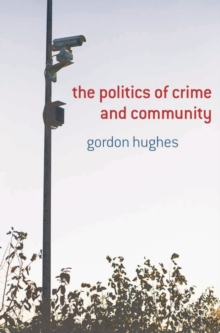 Image for The politics of crime and community
