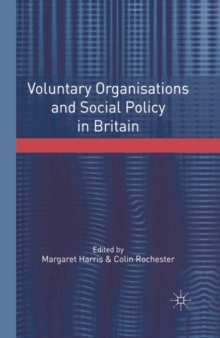 Image for Voluntary organisations and social policy in Britain  : perspectives on change and choice