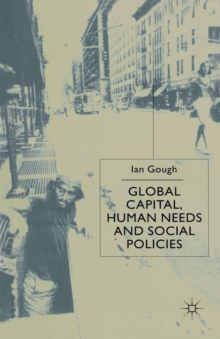 Image for Global capital, human needs and social policies  : selected essays, 1994-99