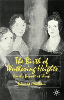 Image for The birth of Wuthering Heights  : Emily Brontèe at work