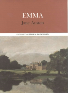 Image for Emma, Jane Austen  : complete, authoritative text with biographical, historical, and cultural contexts, critical history, and essays from contemporary critical perspectives