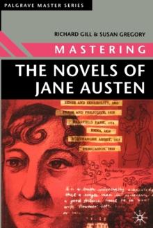 Image for Mastering the novels of Jane Austen