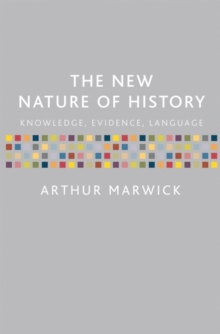 Image for The new nature of history  : knowledge, evidence, language