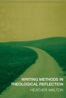 Image for Writing methods in theological reflection