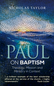 Image for Paul on baptism  : theology, mission and ministry in the New Testament