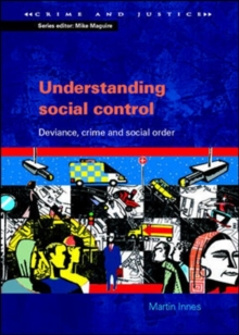 Image for Understanding social control  : deviance, crime and social order