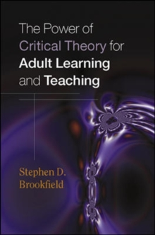 Image for The power of critical theory for adult learning and teaching