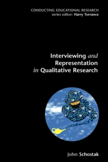Image for Interviewing and representation in qualitative research