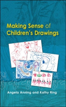 Image for Making sense of children's drawings