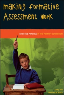 Image for Making formative assessment work  : effective practice in the primary classroom