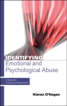 Image for Identifying emotional and psychological abuse  : a guide for childcare professionals