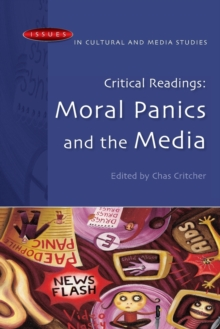 Image for Moral panics and the media