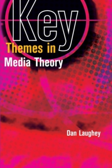 Image for Key themes in media theory