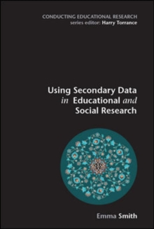 Image for Using Secondary Data in Educational and Social Research