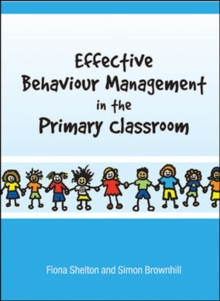 Image for Effective behaviour management in the primary classroom