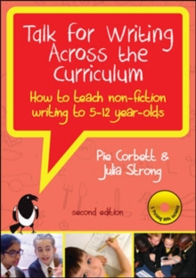 Talk for writing across the curriculum  : how to teach non-fiction writing to 5-12 year olds - Corbett, Pie