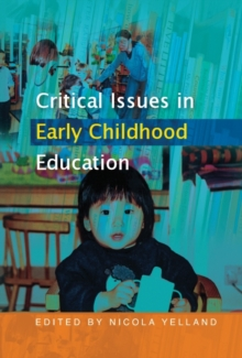 Image for Critical issues in early childhood education