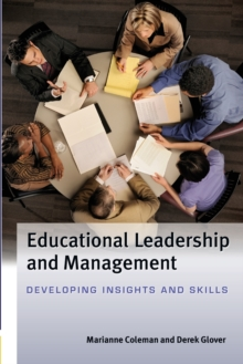 Image for Educational leadership and management  : developing insights and skills
