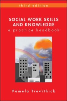 Image for Social work skills and knowledge: a practice handbook