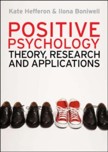 Image for Positive psychology  : theory, research and applications