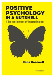 Image for Positive psychology in a nutshell  : the science of happiness