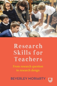 Research skills for teachers - Moriarty, Beverley