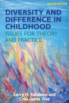 Diversity and difference in childhood  : issues for theory and practice - Robinson, Kerry