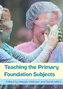 Image for Teaching the Primary Foundation Subjects