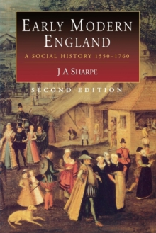 Image for Early Modern England : A Social History, 1550-1760