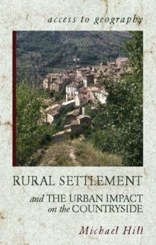 Image for Rural settlement and the urban impact on the countryside